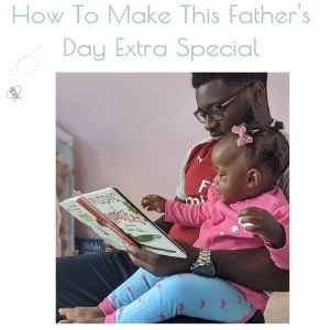 how to make fathers day extra special