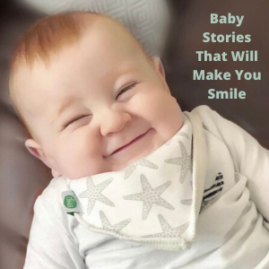 reeesized Baby Stories That Will Make You Smile
